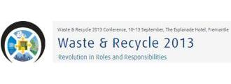 Waste and Recycle 2013 Conference